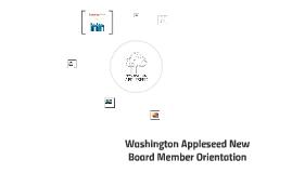 Copy of New Board Member Orientation