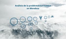 Análisis de la problemática sísmica en Mendoza