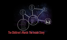 The Children's March: The Inside Story