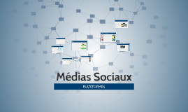 CG 3 Médias Sociaux - Plateformes
