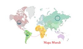 Mapa Mundi by Stella Herrera on Prezi