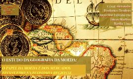 O estudo da geografia da moeda