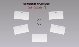 Soluciones y Cálculos