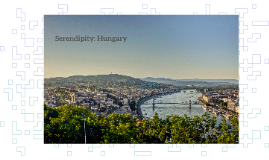 Hungary - Your serendipity