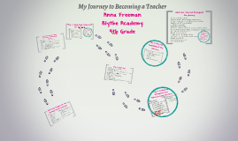 Anna Freeman's Journey to Becoming a Teacher