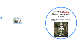 Jackie Faestal's Time in the Armed Forces