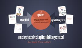 omslagstelsel vs kapitaaldekkingsstelsel