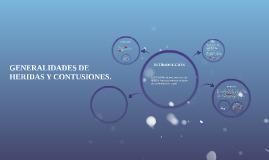 GENERALIDADES DE HERIDAS Y CONTUSIONES.