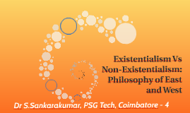 Existentialism Vs Non-Existentialism: Philosophy of East and