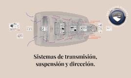 Tren motriz, sistemas de transmisión, suspensión y dirección