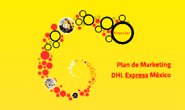 Copy of Plan de Marketing DHL Express México
