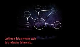 Art. 7 Ley General de la prevención social de la violencia y