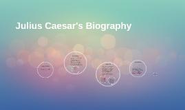 Julius Caesar's Biography