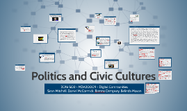 Copy of Politics and Civic Cultures