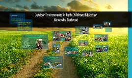 Copy of Copy of Outdoor Environments in Early Childhood Programs