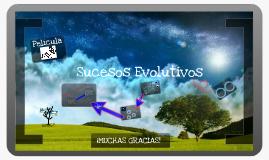 Sucesos Evolutivos- UNA MIRADA AL DESARROLLO PERSONAL A TRAVES DEL CINE