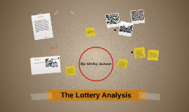 an analysis of the lottery