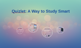 Quizlet: A Way to Study Smart