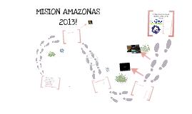Mision Amazonas 2013