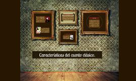 Copy of Características del cuento clásico.