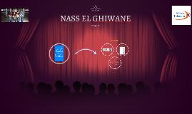 NASS EL GHIWANE