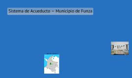 "ABASTECIMIENTO DE AGUA  ""ACUEDUCTO DE FUNZA"""