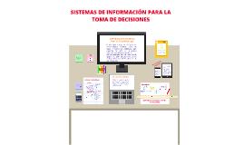 SISTEMAS DE INFORMACIÓN PARA LA TOMA DE DECISIONES