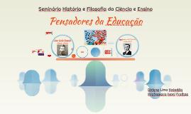 Seminário Pensadores da Educação