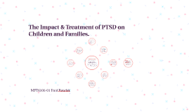The Impact of PTSD on Children and Families.