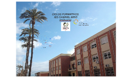 CICLO FORMATIVO GRADO MEDIO ATENCIÓN A PERSONAS DEPENDIENTES. IES GABRIEL MIRÓ (ORIHUELA)