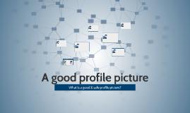 A good profile picture