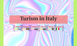 Copy of Turism in Italy