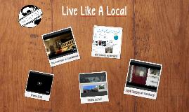 Live Like A Local