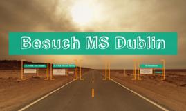 Besuch MS Dublin