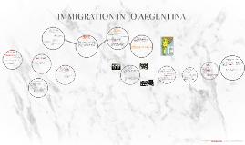 INMIGRATION INTO ARGENTINA