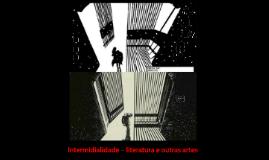 Copy of Intermidialidade – literatura e outras artes