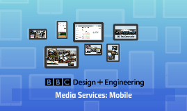 Media Services: Mobile