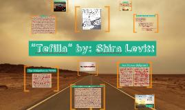 """Tefilla"" by: Shira Levitt"