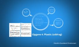 Opgave 4: Plastic (uddrag)