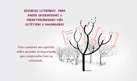 E2 BIII P7 RECURSOS LITERARIOS PARA HACER DESCRIPCIONES O CARACTERIZACIONES MÁS ESTÉTICAS O INNOVADORAS.