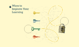 Ways to Improve Your Learning