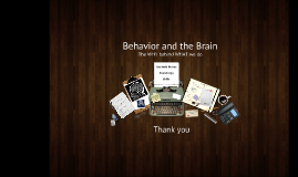 Behavior and the Brain 9.22.16