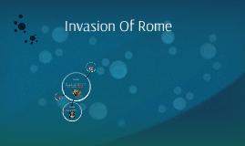Invasion Of Rome