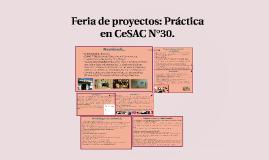 FERIA DE PROYECTOS: pRÁCTICA EN CESAC N°30