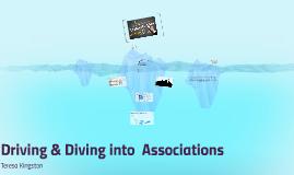 Driving Associations