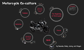 Motorcycle Co-Culture