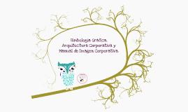 Copy of Simbología Gráfica, Arquitectura Corporativa y Manual de Imagen Corporativa.