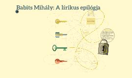 Babits Mihály: A lírikus epilógja