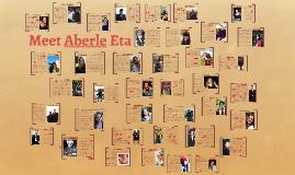 Meet Aberle Eta