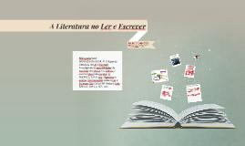 A Literatura no Ler e Escrever